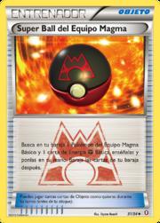 Super Ball del Equipo Magma (Doble Crisis TCG).png