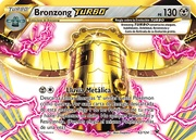 Bronzong TURBO (Destinos Enfrentados TCG).jpg